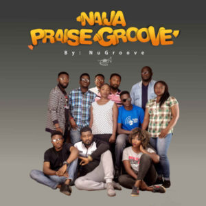 MP3 Download: Naija Praise Groove – NuGroove
