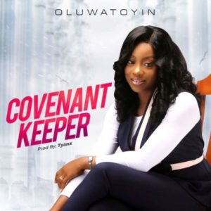 MP3 Download: Covenant Keeper – Oluwatoyin