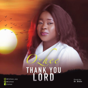 MP3 Download: Thank You Lord – Ozhee