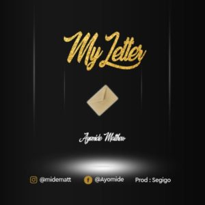 MP3 Download: My Letter – Ayomide
