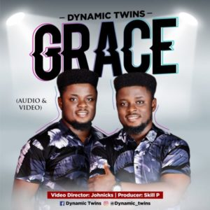 [Music + Video] Grace – Dynamic Twins (MP3 Download)