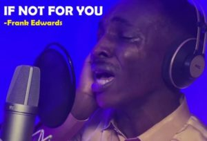 MP3 Download: If Not For You – Frank Edwards