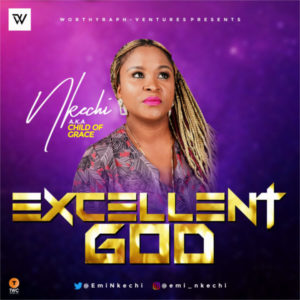 MP3 Download: Excellent God – Nkechi
