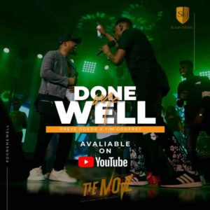 [Music + Video] Done Me Well – Preye Odede Ft. Tim Godfrey (MP3 Download)