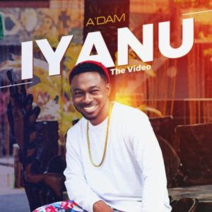 [Video + Music] Iyanu [Miracle] – A'dam (MP3 Download)