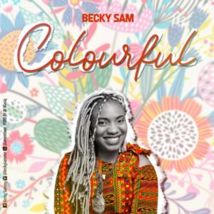 MP3 Download: Colourful – Becky Sam
