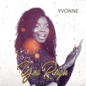 MP3 Download: You Reign – Yvonne