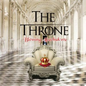 [Music + Video] The Throne – Minister Blessing (MP3 Download)
