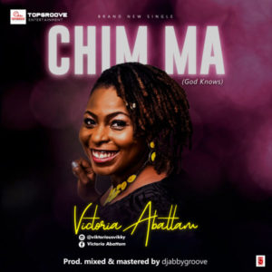 [Music + Lyrics] Chim Ma – Victoria Abattam (MP3 Download)