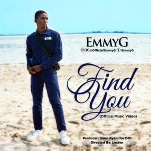 [Video] Find You – Emmy G (MP3 Download)