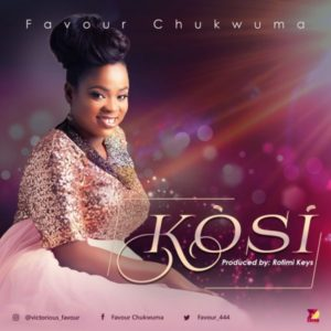 [Video + Music]: Kosi [There's None] – Chukwuma Favour (MP3 Download)