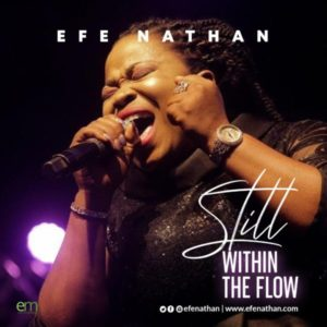 MP3 Download: Still Within The Flow – Efe Nathan