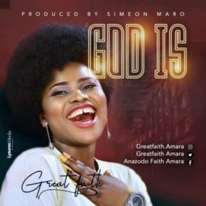MP3 Download: God Is – Great Faith