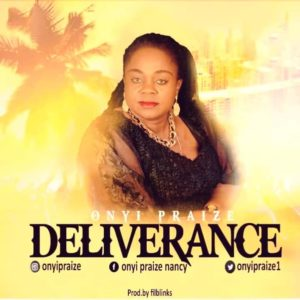 MP3 Download: Deliverance - Onyi Praize