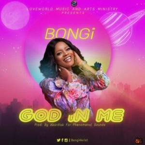 MP3 Download: God In Me – Bongi