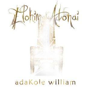 MP3 Download: Elohim Adonai - Adakole William