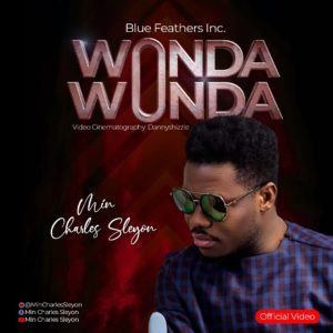 Video: Wonda Wonda - Min Charles (Christian Song)
