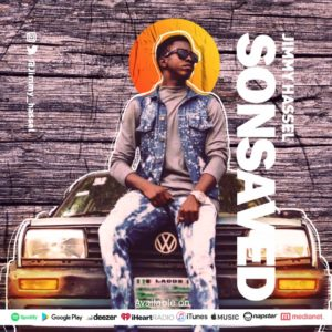 [Video + Music] SONSAVED – Jimmy Hassel