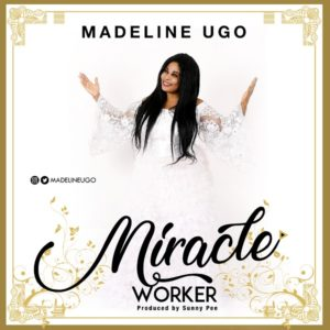 MP3 Download: Miracle Worker – Madeline Ugo