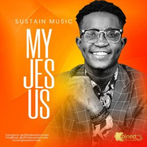 [Music + Lyrics] My Jesus – Sustain