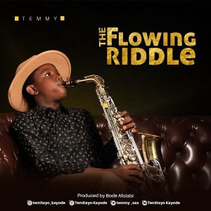 Music: The Flowing Riddle – Temmy