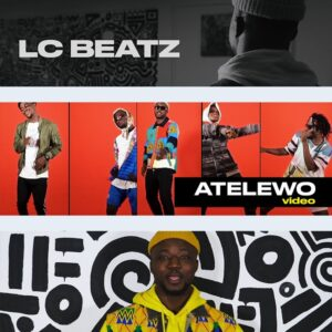 [Video] Atelewo – LC Beatz