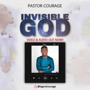 Music: Invisible God - Pastor Courage