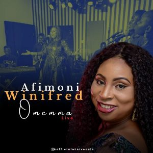 [Live Video] Omemma – Winifred Afimoni
