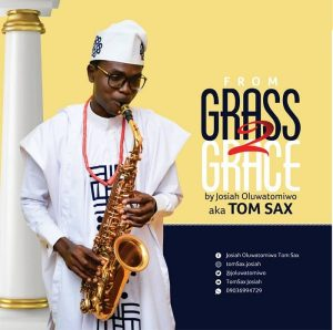 From Grass To Grace – Tom Sax