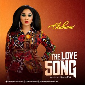 [Music + Video] The Love Song - Olubunmi