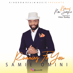 Running To You – Samie Omini