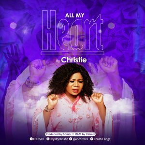[Music + Video] All My Heart - Christie