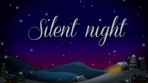 [Music + Video] Silent Night – Christmas Song