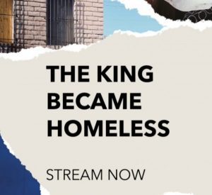 The King Became Homeless – St. Marks Worship