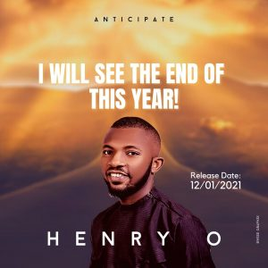 [Music + Lyrics] I Will See The End Of This Year - Henry O