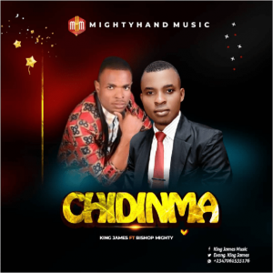Chidinma – King James Ft. Bishop Mighty