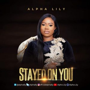 Stayed On You – Alpha Lily