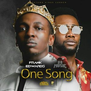 One Song – Frank Edwards Ft. Da Music