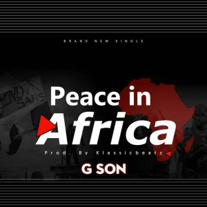 Peace In Africa - G Son