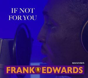 If Not For You – Frank Edwards