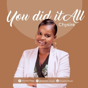 You Did It All - Chysire